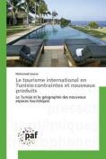 Le Tourisme International En Tunisie [FRE]