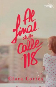Al Final de La Calle 118 [Spanish]