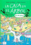 La Casa En El Arbol de 26 Pisos [Spanish]