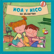 Noa y Nico Se Divierten [Spanish]