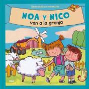 Noa y Nico Van a la Granja [Spanish]