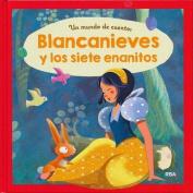 Blancanieves y Los Siete Enanitos [Spanish]