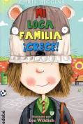 Mi Loca Familia Crece  [Spanish]