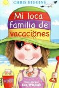 Mi Loca Familia de Vacaciones  [Spanish]