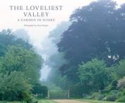The Loveliest Valley