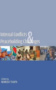 Internal Conflicts & Peacebuilding Challenges