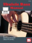 Ukulele Bass Manual