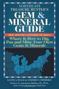 Northeast Treasure Hunters Gem & Mineral Guides to the USA