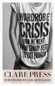 Wardrobe Crisis