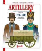 Artillery and the Gribeauval System