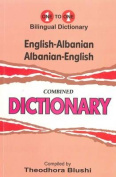 English-Albanian & Albanian-English One-to-One Dictionary (Exam-Suitable) [ALB]