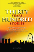 Thirty Years Hundred Stories