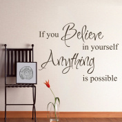 GECKOO If You Believe in Yourself Anything is Possible - Postive Wall Decals Teen Room Vinyl Nursery Room Stickers