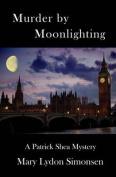 Murder by Moonlighting