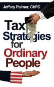 Tax Strategies for Ordinary People