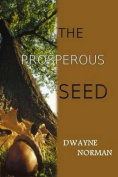 The Prosperous Seed