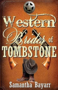 Western Brides of Tombstone