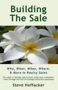 Building the Sale