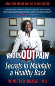 Knockoutpain(r) Secrets to Maintain a Healthy Back