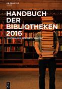 Handbuch Der Bibliotheken 2016 [GER]