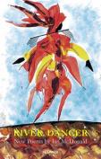 River Dancer: New Poems