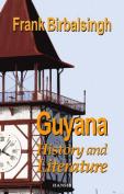 Guyana: History and Literature
