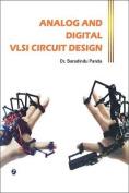 Analog and Digital VLSI Circuit Design