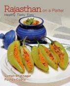 Rajasthan on A Platter