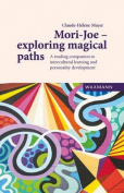 Mori-Joe - Exploring Magical Paths