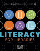 Visual Literacy for Libraries