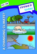 A Changing Climate Issues Today Series