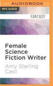 Female Science Fiction Writer [Audio]