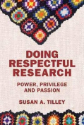 Doing Respectful Research