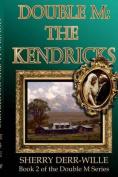 Double M: The Kendricks