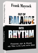 Out of Balance Into Rhythm