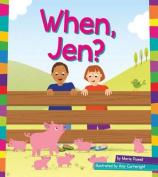 When, Jen? (Word Families)