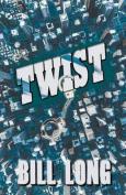 Twist