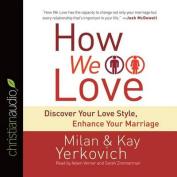 How We Love [Audio]