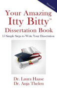 Your Amazing Itty Bitty Dissertation Book
