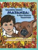 Grandpa Lolo's Matanza