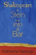 Shakespeare & Stein Walk Into a Bar