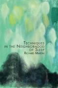 Techniques in the Neighborhood of Sleep