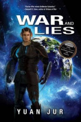 War & Lies  : Book II of the Citadel 7 Saga