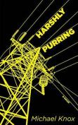 Harshly Purring