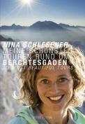 Berchtesgaden - My Most Beautiful Tours