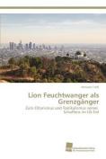 Lion Feuchtwanger ALS Grenzganger [GER]