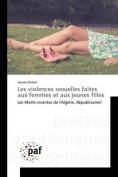 Les Violences Sexuelles Faites Aux Femmes Et Aux Jeunes Filles [FRE]