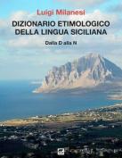 Dizionario Etimologico Della Lingua Siciliana - Volume 2 [ITA]