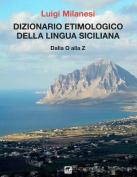 Dizionario Etimologico Della Lingua Siciliana - Volume 3 [ITA]
