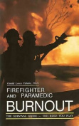 Firefighter and Paramedic Burnout